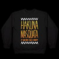 Hakuna Masquata Pullover