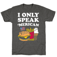 I Only Speak 'Merican
