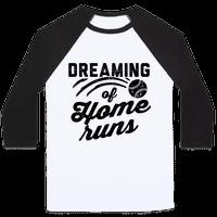 Dreaming Of Home Runs Baseball