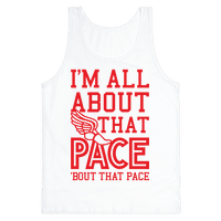 You Know I'm All About That Pace Tank