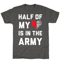 Half My Heart Is In The Army (Army Tank)