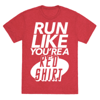 Run Like You're a Red Shirt