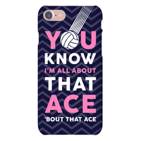 You Know I'm All About That Ace Phone Case