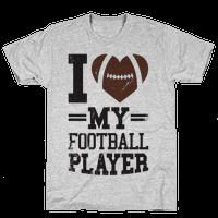 I Love My Football Player