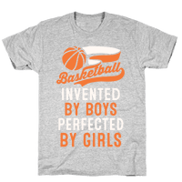 Basketball: Invented By Boys Perfected By Girls