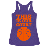 This Is Our Court (Basketball) Racerback
