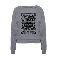 Whiskey Whispers Temptation In My Ear Pullover