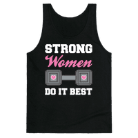 Strong Women Do It Best