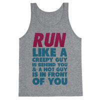 Run Like There's a Creepy Guy Behind You