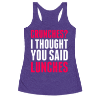 Crunches? I Thought You Said Lunches