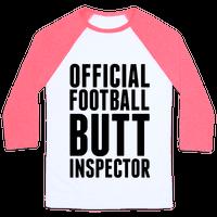 Official Football Butt Inspector Baseball