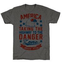 America: Taking The Highway To The Danger Zone Since 1776 (Patriotic Baseball Tee)