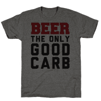 Beer: The Only Good Carb