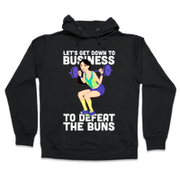 Let's Get Down to Business Hoodie