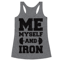 Me Myself And Iron