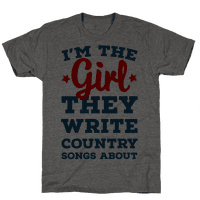 I'm the Girl They Write Country Songs About.
