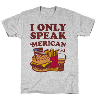 I Only Speak 'Merican