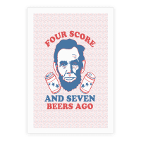 Four Score and Seven Beers Ago Poster