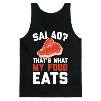 Salad? That's What My Food Eats Tank
