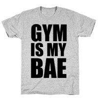 Gym Is My Bae