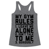 My Gym Rules Racerback