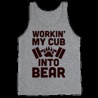 Workin' My Cub Into Bear