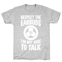 Respect The Earbuds