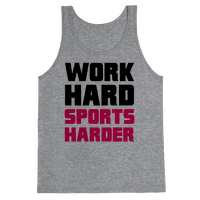 Work Hard, Sports Harder