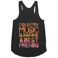 Country Music, Sunshine, and Best Friends Racerback