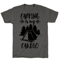 Camping is My Cardio