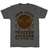 Run Like Tracker Jackers Are Chasing You