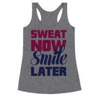 Sweat Now, Smile Later