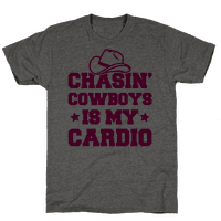 Chasin' Cowboys Is My Cardio