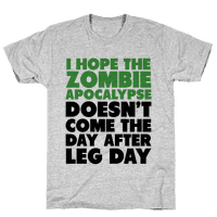 Zombies the Day After Leg Day