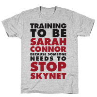 Training To Be Sarah Connor Because Someone Needs To Stop Skynet