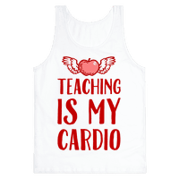 Teaching is My Cardio