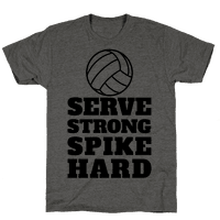 Serve Strong Spike Hard
