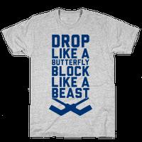Drop Like A Butterfly, Block Like A Beast