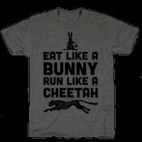 Eat Like a Bunny, Run Like a Cheetah