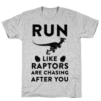 Run Like Raptors Are Chasing After You