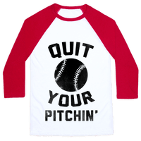 Quit Your Pitchin' Baseball