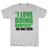I Love Doing Burpees