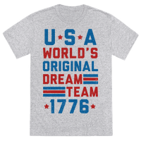 USA World's Original Dream Team 1776 (Patriotic T-Shirt)