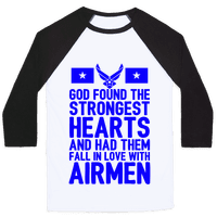 God Found The Strongest Hearts (Air Force Baseball Tee)