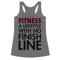 Fitness: A Lifestyle With No Finishline