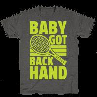 Baby Got Backhand