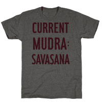 Current Mudra: Savasana