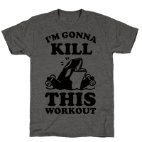 I'm Gonna Kill This Workout (Orca)