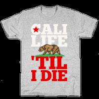 Cali Life 'Til I Die
