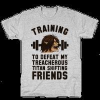 Training to Defeat My Treacherous Titan shifting Friends